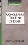 1 Corinthians 15: Conquering the Fear of Death