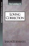 1 Corinthians 16: Loving Correction