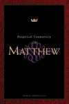 Matthew, Exegetical Commentary