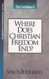 1 Corinthians 08: Where Does Christian Freedom End?