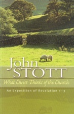 Stott - What Christ Thinks of the Church.jpg