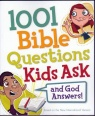 1001 Bible Questions Kids Ask and God Answers
