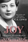 Joy - Poet, Seeker and The Woman who Captivated C S Lewis