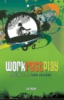 Work, Rest, Play, 6 Solid Youth Bible Studies