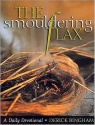 The Smouldering Flax