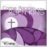 CD - Come People of Risen King - 2 CD's