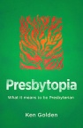 Presbytopia - What it means to be Presbyterian