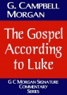 The Gospel According to Luke - CCS *