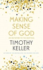 Making Sense of God, An Invitation to the Sceptical