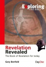 Exploring Revelation, Revelation Revealed