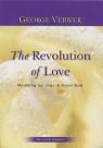 The Revolution of Love, Moulding our Lives to Mirror God (Revised)