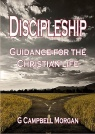 Discipleship, Guidance for the Christian Life