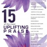 CD - 15 of the Most Uplifting Praise Songs