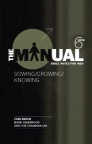 The Manual - Book 6 Sowing, Knowing, Growing