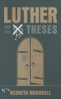 Luther and the 9-5 Theses