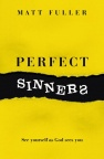 Perfect Sinners, See Yourself as God sees You