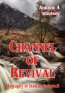 Channel of Revival, Biography of Duncan Campbell