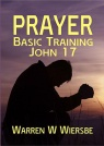 Prayer: Basic Training - John 17 - CCS
