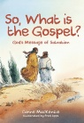 So, What Is the Gospel? God's Message of Salvation