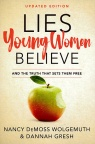 Lies Young Women Believe, Updated Edition