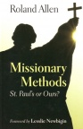 Missionary Methods - St Pauls or Ours