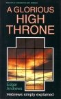 Glorious High Throne: Hebrews - WCS - Welwyn