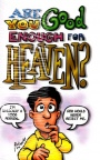 Tract - Are You Good Enough for Heaven (pk 100)