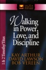 Walking in Power Love and Discipline 1 & 2 Timothy and Titus