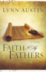 Faith of My Fathers, Chronicles of the Kings Series  **