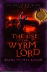 Rise of the Wyrm Lord - Door Within Trilogy - Book 2