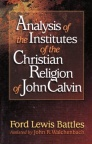 Analysis of Institutes of John Calvin