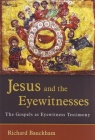 Jesus and the Eyewitnesses   (Second Edition)