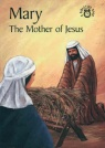 Mary Mother of Jesus - Bible Wise