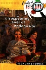 Disappearing Jewel of Madagascar - Accidental Detectives