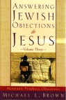 Answering Jewish Obejections to Jesus vol 3