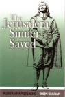 Jerusalem Sinner Saved - Puritan Paperbacks