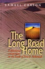 The Long Road Home - Ezra & Nehemiah