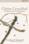 Christ Crucified: Puritan View of the Atonement *