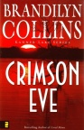 Crimson Eve, Kanner Lake Series #3
