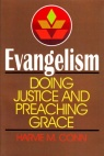 Evangelism: Doing Justice & Preaching Grace