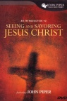 DVD - Seeing and Savouring Jesus Christ - John Piper