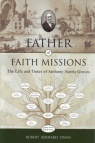 Father of Faith Missions: Anthony Norris Groves