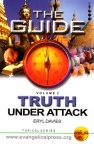Truth Under Attack vol 1