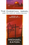 The Christian Israel & the Hope of World Revival - Israel in Romans