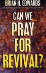 Can We Pray For Revival