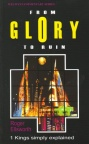From Glory to Ruin: 1 Kings - WCS - Welwyn