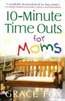 10 Minute Time Outs for Moms