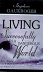 Living Successfully in a Dangerous World - 1 Peter