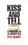 Kiss and Tell - Evangelism as a Lifestyle
