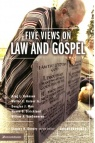 Five Views on Law and the Gospel - Counterpoint Series